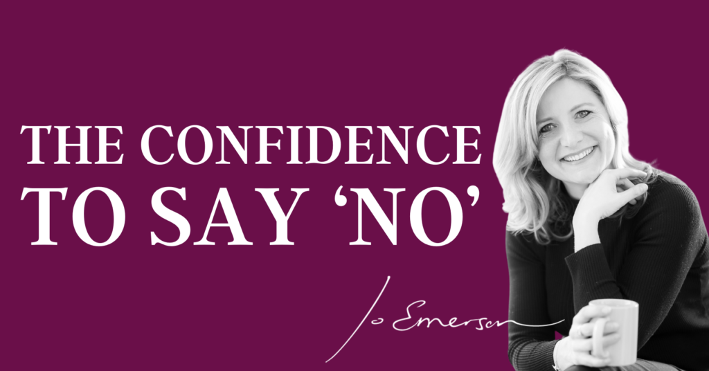 The Confidence To Say 'No'